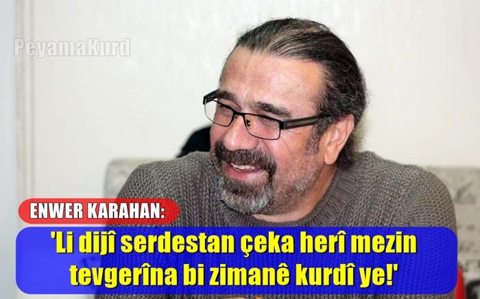 'Ji ber ku bav û bapîrên me tirkî nizanîbûn kurdî li ser lingan ma'