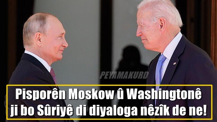 Amerîka û Rûsya ji bo Sûriyê rûpeleke nû vedikin!..