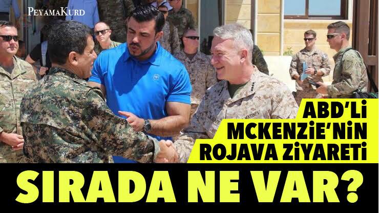 McKenzie Rojava'ya giderek Kürtlere güvence mi verdi?