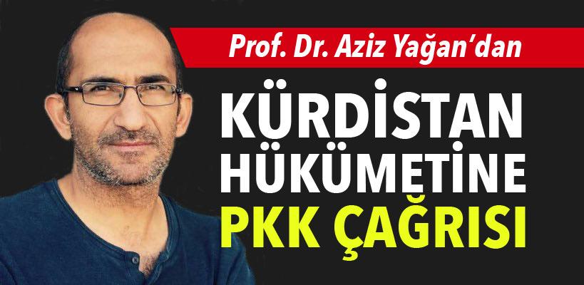 """""""PKK için bir çözüm bulun ve Kürt ile Dünya kamuoyuna açıklayın"""""""