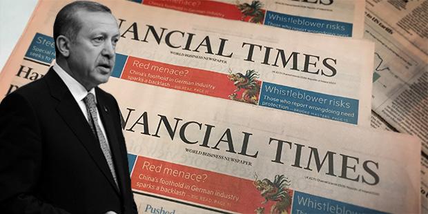 Financial Times: Erdoğan köşeye sıkıştı!